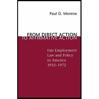 From Direct Action to Affirmative Action - Fair Employment Law and Pol