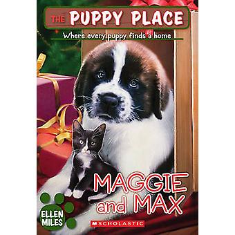 Maggie and Max by Ellen Miles - 9781436437011 Book