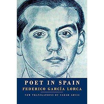 Poet in Spain by Federico Garcia Lorca - 9781524733117 Book