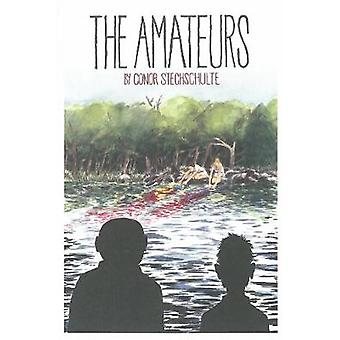 The Amateurs by Conor Stechschulte - 9781606997345 Book