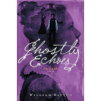 Ecos fantasmales de William Ritter-9781616205799 Book