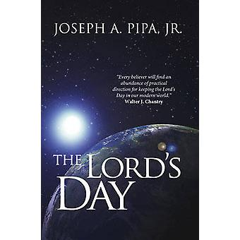 The Lord's Day - How Did You Spend Last Sunday? by Joseph Pipa - 97818