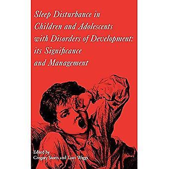 Dormir a perturbação em crianças e adolescentes com transtornos de desenvolvimento: sua importância e gestão (clínicas na medicina do desenvolvimento S.)