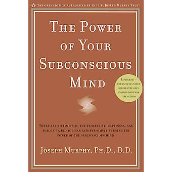 Power of Your Subconscious Mind by Joseph Murphy - 9780735204317 Book