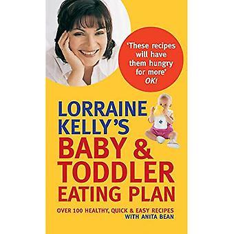 Lotaryngia Kelly's Baby i Toddler Plan jedzenia: ponad 100 zdrowych, szybkie i łatwe przepisy kulinarne