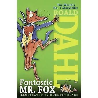 Fantastic Mr. Fox by Roald Dahl - Quentin Blake - 9781417786152 Book