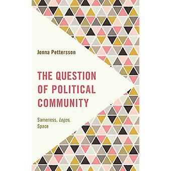 Question of Political Community by Jonna Pettersson