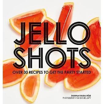 Jello Shots by Sabrina FaudaRole
