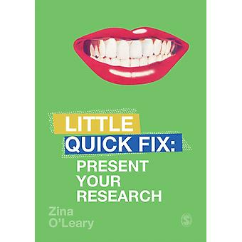 Present Your Research by Zina OLeary