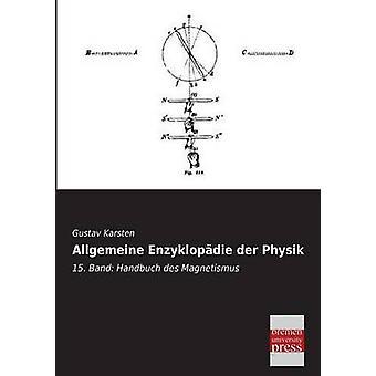 Allgemeine Enzyklopadie Der Physik by Karsten & Gustav