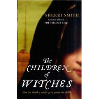 Children of Witches by Sherri Smith