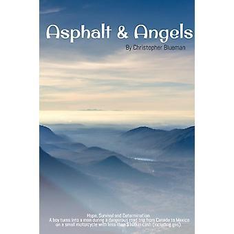 Asphalt Angels door Christopher Blueman