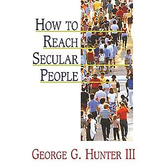 How to Reach Secular People