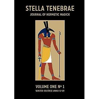 Stella Tenebrae Volume One Number 1 by St. John & Oliver