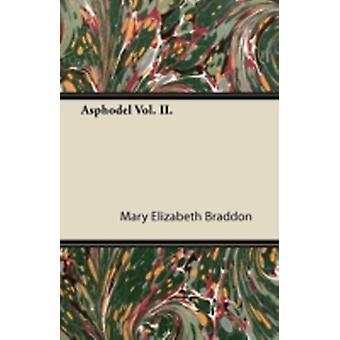 Asphodel Vol. II. by Braddon & Mary Elizabeth