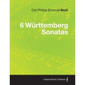 6 Wurttemberg Sonatas by Bach & Carl Philipp Emanuel