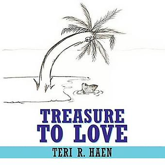 Treasure to Love av Haen & Teri R.