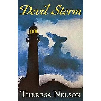 Devil Storm by Nelson & Theresa