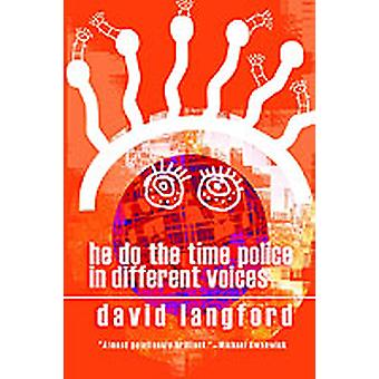 He Do the Time Police in Different Voices by Langford & David