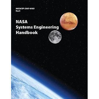 NASA Systems Engineering Handbook NASASP20076105 Rev1  Full Color Version by NASA
