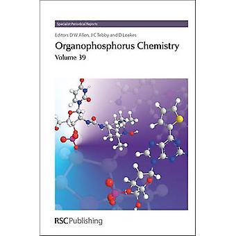 Organophosphorus Chemistry Volume 39 by Pajkert & Romana