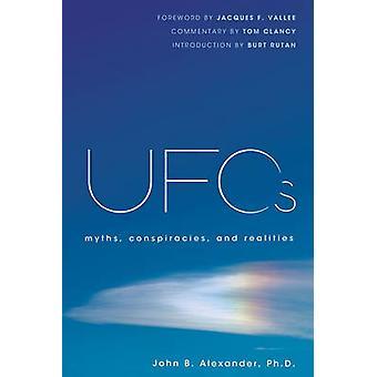 UFOS by ALEXANDER & JOHN B. PH.D.