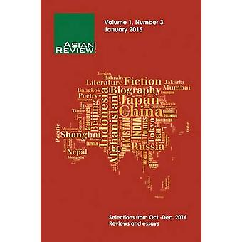 Asian Review of Books Volume 1 Number 3 January 2015 by Gordon & Peter
