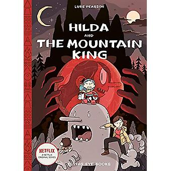 Hilda and the Mountain King - 6 by Luke Pearson - 9781911171171 Book