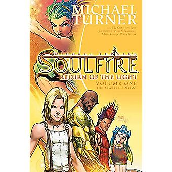 Soulfire Volume 1 - Return of the Light - The Starter Edition by Michae