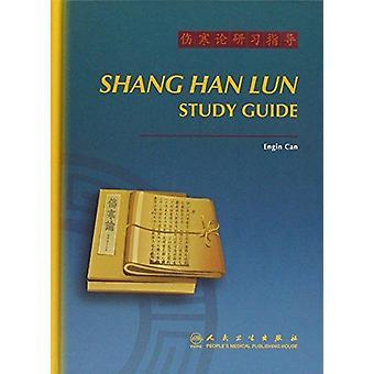 Shang Han Lun Study Guide by Zhang En-Qin - 9787117157780 Book