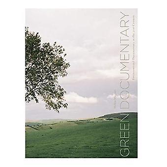 Grüne Dokumentarfilm: Ökologische Dokumentarfilm im 21. Jahrhundert