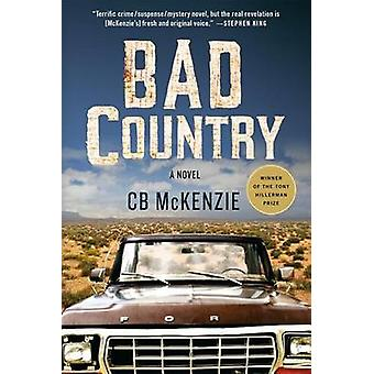 Bad Country by C B McKenzie - 9781250091819 Book