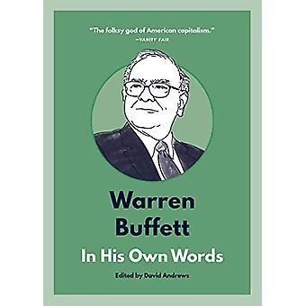 Warren Buffett - In His Own Words by David Andrews - 9781572842731 Book