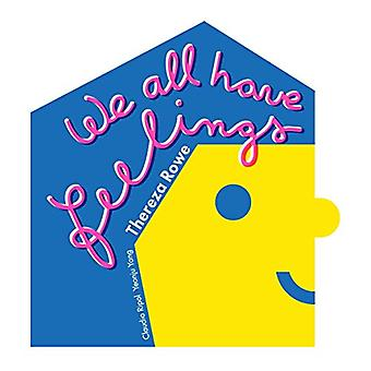 We all have feelings by Thereza Rowe - 9780993517464 Book