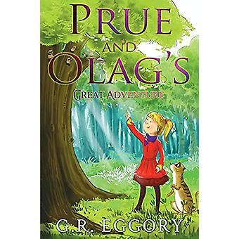 Prue and Olag's Great Adventure by G. R. Eggory - 9781788304535 Book