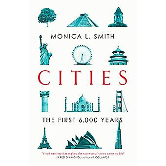 Cities - The First 6 -000 Years by Monica L. Smith - 9781471163654 Book