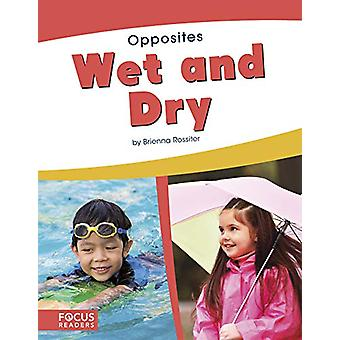 Opposites - Wet and Dry by  -Brienna Rossiter - 9781641853521 Book