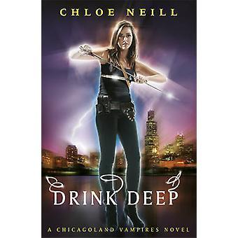 Juo syvälle - Chloe Neillin Chicagoland Vampires -romaani - 97805751134
