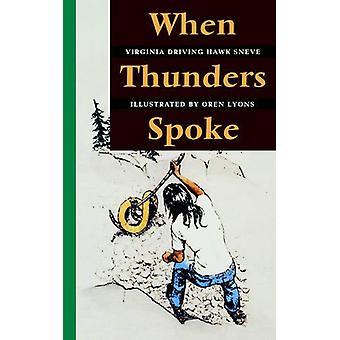 Kun Thunders puhui Virginia Driving Hawk Sneve - 9780803292208 Bo