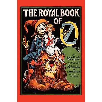 The Royal Book of Oz by L Frank Baum - 9781604597639 Book