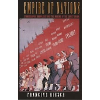 Empire of Nations by Francine Hirsch