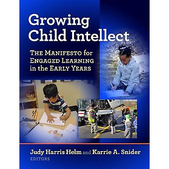 Growing Child Intellect by Other Judy Harris Helm & Other Karrie A Snider