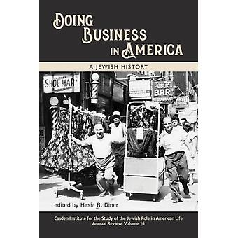 Doing Business in America by Edited by Hasia R Diner
