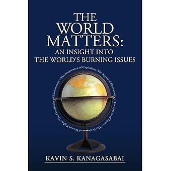 Le monde compte : un aperçu des questions brûlantes du monde