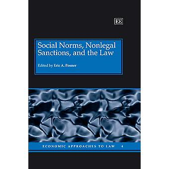 Social Norms Nonlegal Sanctions and the Law Economic Approaches to Law series