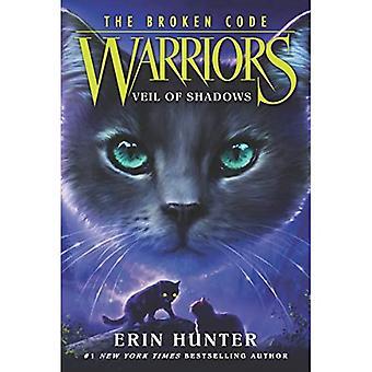 Warriors: The Broken Code #3: Veil of Shadows (Warriors: The Broken Code)