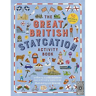 The Great British Staycation Activity Book by Rachel DixonClaire Saunders