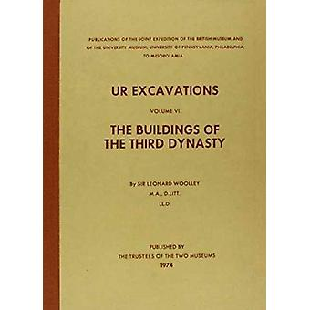 Ur Excavations  The Buildings of the Third Dynasty by Sir Leonard Woolley