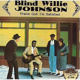 Blind Willie Johnson - Praise God I'm Satisfied [CD] USA import