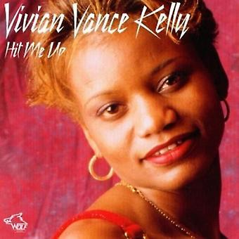 Vivian Vance Kelly - Hit Me Up [CD] USA import